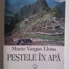 Mario Vargas Llosa - Pestele in apa