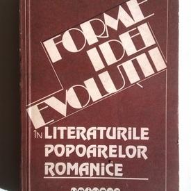Werner Bahner - Forme, idei, evolutii in literaturile popoarelor romanice