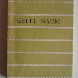 Gellu Naum - Poeme alese. Cele mai frumoase poezii