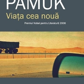 Orhan Pamuk - Viata cea noua
