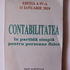 Colectiv autori - Contabilitatea in partida simpla pentru persoanele fizice
