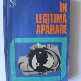 Livia Ardelean, Florian Oprea - In legitima aparare