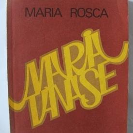 Maria Rosca - Maria Tanase (monografie)