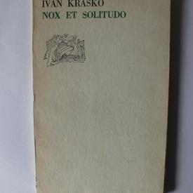 Ivan Krasko - Nox et solitudo