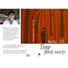 Ko Un - Timp cu poeti morti (editie hardcover)