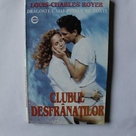 Louis-Charles Royer - Clubul desfranatilor