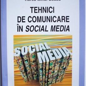 Horea Mihai Badau - Tehnici de comunicare in social media