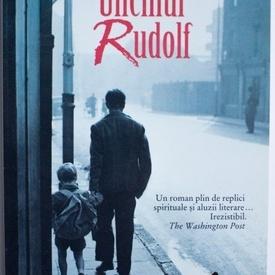 Paul Bailey - Unchiul Rudolf