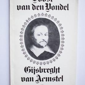 Joost Van Den Vondel - Gijsbrecht van Aemstel