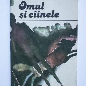 Carlo Cassola - Omul si cainele