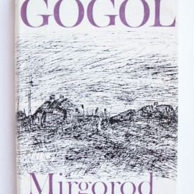 Nikolai Gogol - Mirgorod (editie hardcover)