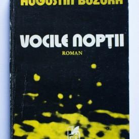 Augustin Buzura - Vocile noptii