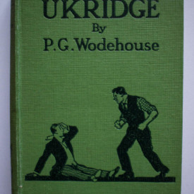 P. G. Wodehouse - Ukridge (editie hardcover, interbelica)