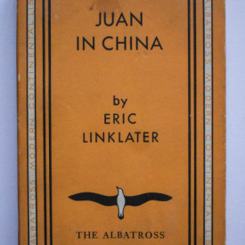 Eric Linklater - Juan in China (editie interbelica)