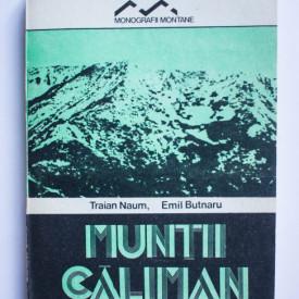 Traian Naum, Emil Butnaru - Muntii Calimani
