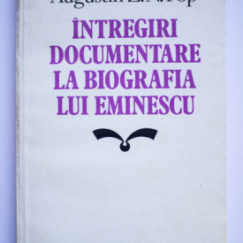 Augustin Z. N. Pop - Intregiri documentare la biografia lui Eminescu