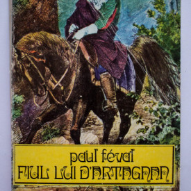 Paul Feval-fiul - Fiul lui D`Artagnan