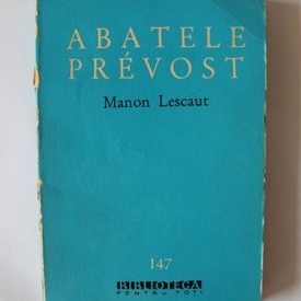 Abatele Prevost - Manon Lescaut