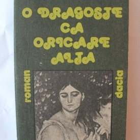 Adrian Granescu - O dragoste ca oricare alta