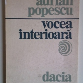 Adrian Popescu - Vocea interioara
