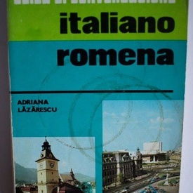 Adriana Lazarescu - Guida di conversazione italiano-romena