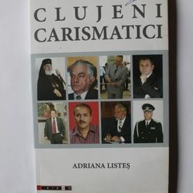 Adriana Listes - Clujeni carismatici