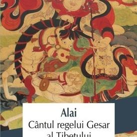 Alai - Cantul regelui Gesar al Tibetului