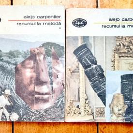 Alejo Carpentier - Recursul la metoda (2 vol.)