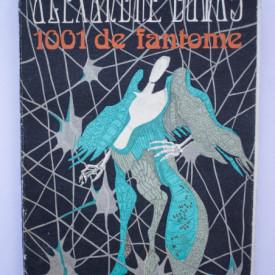 Alexandre Dumas - 1001 de fantome. Testamentul domnului de Chauvelin