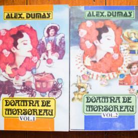 Alexandre Dumas - Doamna de Monsoreau (2 vol.)