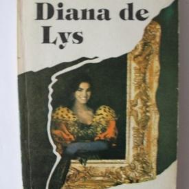 Alexandre Dumas-fiul - Diana de Lys