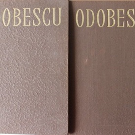 Alexandru Odobescu - Opere (2 vol., editie hardcover)