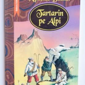 Alphose Daudet - Tartarin pe Alpi