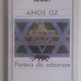 Amos Oz - Pantera din subterane (cu autograf/signed edition)