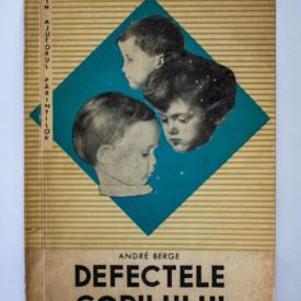 Andre Berge - Defectele copilului