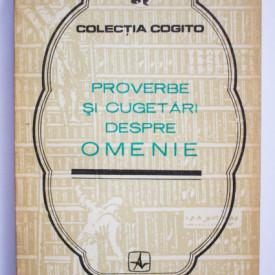 Antologie - Proverbe si cugetari despre omenie