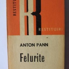 Anton Pann - Felurite