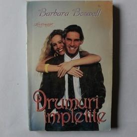 Barbara Boswell - Drumuri impletite