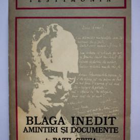 Bazil Gruia - Lucian Blaga inedit - amintiri si documente