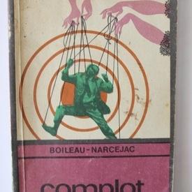 Boileau-Narcejac - Complot