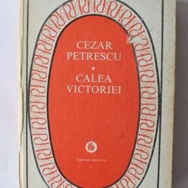 Cezar Petrescu - Calea Victoriei (editie hardcover)