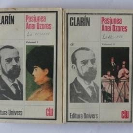 Clarin - Pasiunea Anei Ozores (2 vol.)