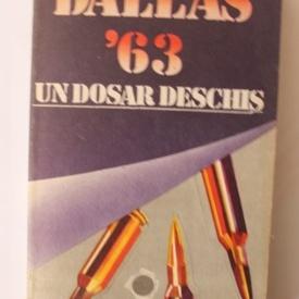 Colectiv autori - Dallas `63. Un dosar deschis