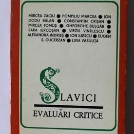 Colectiv autori - Ioan Slavici - evaluari critice