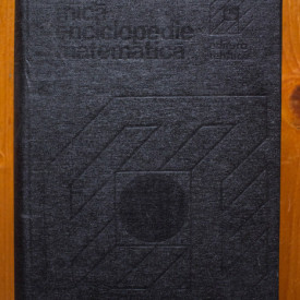 Colectiv autori - Mica enciclopedie matematica (editie hardcover)