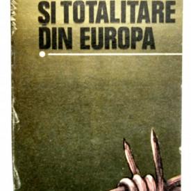 Colectiv autori - Regimurile fasciste si totalitare din Romania (vol. I)