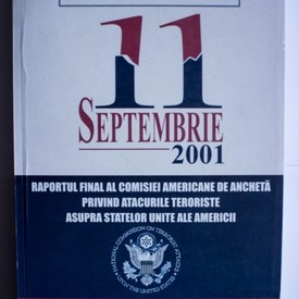 Colectiv autori - The 9/11 Commission Report. 11 septembrie 2001 (editie autorizata)