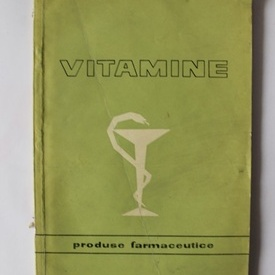 Colectiv autori - Vitamine. Produse farmaceutice
