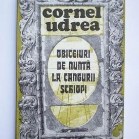 Cornel Udrea - Obiceiuri de nunta la cangurii schiopi