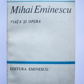 D. Murarasu - Mihai Eminescu. Viata si opera